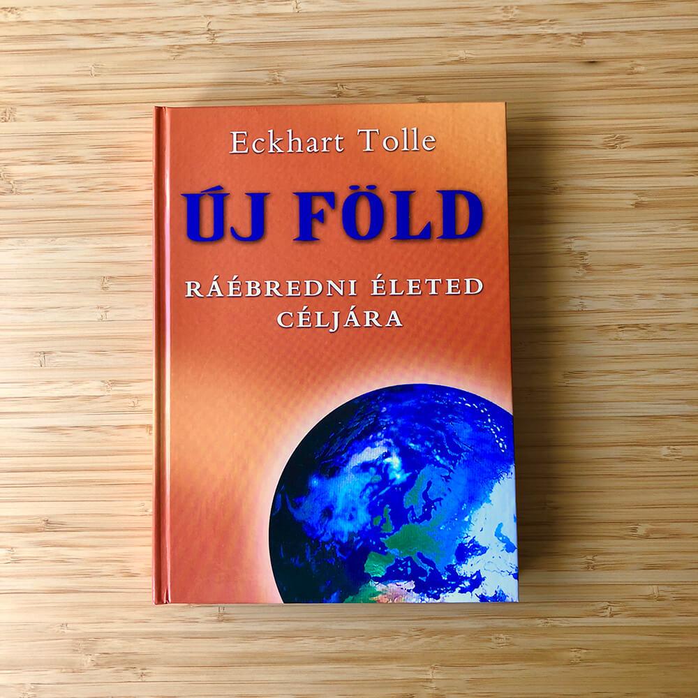 Eckhart Tolle: Új Föld